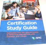 9781933013633-193301363X-Certification Study Guide: Preparing For the Certification in Infection Prevention and Control (CIC) Exam