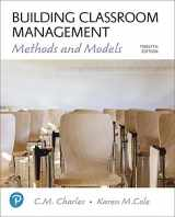 9780134546438-0134546431-Building Classroom Management: Methods and Models plus MyLab Education with Enhanced Pearson eText -- Access Card Package (12th Edition) (What's New in Ed Psych / Tests & Measurements)