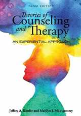 9781516524211-1516524217-Theories of Counseling and Therapy: An Experiential Approach