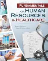 9781567933635-1567933637-Fundamentals of Human Resources in Healthcare (Gateway to Healthcare Management)