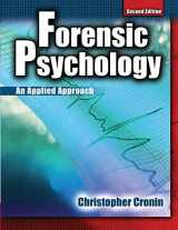 9780757561740-0757561748-Forensic Psychology: An Applied Approach