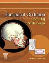 9780323033718-0323033717-Functional Occlusion: From TMJ to Smile Design
