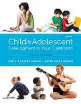 9781305964242-1305964241-Child and Adolescent Development in Your Classroom, Topical Approach