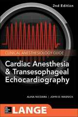 9780071847339-0071847332-Cardiac Anesthesia and Transesophageal Echocardiography (Lange Medical Book)
