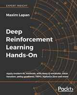 9781788834247-1788834240-Deep Reinforcement Learning Hands-On: Apply modern RL methods, with deep Q-networks, value iteration, policy gradients, TRPO, AlphaGo Zero and more