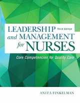 9780134056982-0134056981-Leadership and Management for Nurses: Core Competencies for Quality Care