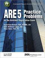 9781591265160-1591265169-PPI ARE 5 Practice Problems for the Architect Registration Exam, 1st Edition (Paperback) – Comprehensive Practice for the NCARB 5.0 Exam