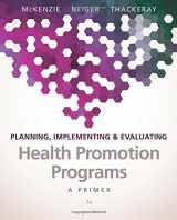 9780134219929-0134219929-Planning, Implementing, & Evaluating Health Promotion Programs: A Primer (7th Edition)
