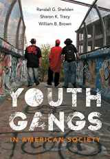 9781133049562-1133049567-Youth Gangs in American Society