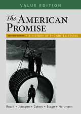 9781319061982-1319061982-The American Promise, Value Edition, Combined Volume: A History of the United States