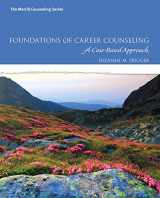 9780137079865-0137079869-Foundations of Career Counseling: A Case-Based Approach (Mycounselinglab)