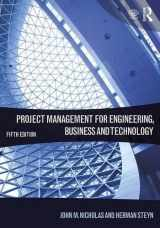 9781138937345-1138937347-Project Management for Engineering, Business and Technology