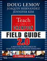 9781119254140-1119254140-Teach Like a Champion Field Guide 2.0: A Practical Resource to Make the 62 Techniques Your Own