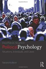 9780415833820-0415833825-Political Psychology: Situations, Individuals, and Cases