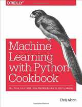 9781491989388-1491989386-Machine Learning with Python Cookbook: Practical Solutions from Preprocessing to Deep Learning