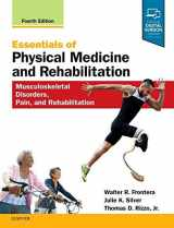9780323549479-0323549470-Essentials of Physical Medicine and Rehabilitation: Musculoskeletal Disorders, Pain, and Rehabilitation