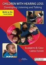 9781635501544-1635501547-Children with Hearing Loss: Developing Listening and Talking, Birth to Six, Fourth Edition