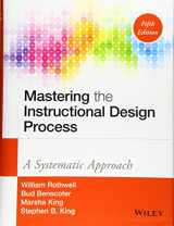 9781118947135-1118947134-Mastering the Instructional Design Process: A Systematic Approach