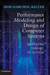 9781107027503-1107027500-Performance Modeling and Design of Computer Systems (Queueing Theory in Action)