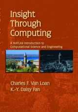 9780898716917-0898716918-Insight Through Computing: A MATLAB Introduction to Computational Science and Engineering