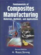 9780872638549-0872638545-Fundamentals of Composites Manufacturing: Materials, Methods and Applications, Second Edition