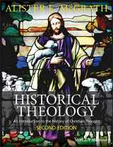 9780470672860-0470672862-Historical Theology: An Introduction to the History of Christian Thought
