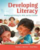 9780135019610-0135019613-Developing Literacy: Reading and Writing To, With, and By Children
