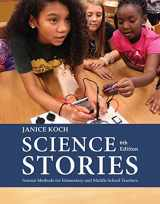 9781305960725-1305960726-Science Stories: Science Methods for Elementary and Middle School Teachers