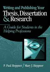 9780534559748-0534559743-Writing and Publishing Your Thesis, Dissertation, and Research: A Guide for Students in the Helping Professions (Research, Statistics, & Program Evaluation)