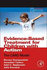 9780124116030-0124116035-Evidence-Based Treatment for Children with Autism: The CARD Model (Practical Resources for the Mental Health Professional)