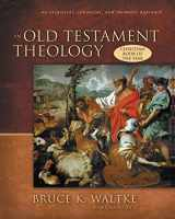 9780310218975-0310218977-An Old Testament Theology: An Exegetical, Canonical, and Thematic Approach