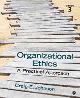 9781483344409-1483344401-Organizational Ethics: A Practical Approach