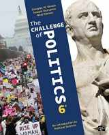 9781544305967-1544305966-The Challenge of Politics: An Introduction to Political Science