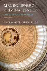 9780190679279-0190679271-Making Sense of Criminal Justice: Policies and Practices
