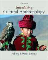 9780078034879-0078034876-Introducing Cultural Anthropology