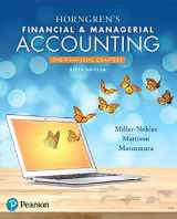 9780134486840-0134486846-Horngren's Financial & Managerial Accounting, The Financial Chapters (6th Edition)