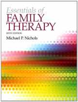 9780205922444-0205922449-Essentials of Family Therapy, The Plus MyLab Search with eText -- Access Card Package (6th Edition) (Nichols, Family Therapy)