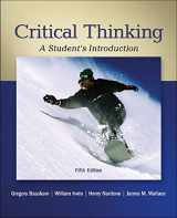 9780078038310-0078038316-Critical Thinking: A Student's Introduction