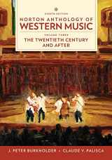 9780393656435-0393656438-Norton Anthology of Western Music (Eighth Edition) (Vol. 3: The Twentieth Century and Beyond)