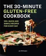 9781646118250-1646118251-The 30-Minute Gluten-Free Cookbook: 100+ Quick and Simple Recipes For Every Day