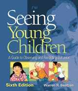 9781418073787-1418073784-Seeing Young Children: A Guide to Observing and Recording Behavior