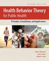 9781284129885-1284129888-Health Behavior Theory for Public Health: Principles, Foundations, and Applications
