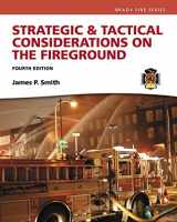 9780134442648-0134442644-Strategic & Tactical Considerations on the Fireground (Strategy and Tactics)