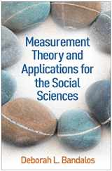 9781462532131-1462532136-Measurement Theory and Applications for the Social Sciences (Methodology in the Social Sciences)