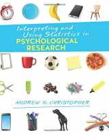 9781506304168-1506304168-Interpreting and Using Statistics in Psychological Research (NULL)