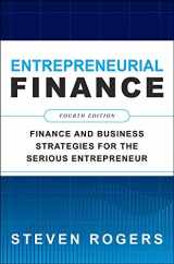 9781260461442-1260461440-Entrepreneurial Finance, Fourth Edition: Finance and Business Strategies for the Serious Entrepreneur