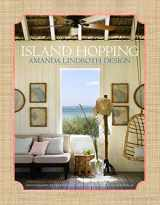 9780865653528-0865653526-Island Hopping: Amanda Lindroth Design