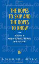 9780470169674-0470169672-The Ropes to Skip and the Ropes to Know: Studies in Organizational Theory and Behavior