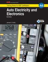 9781619607477-1619607476-Auto Electricity & Electronics, A6 (G-W Training Series for ASE Certification)