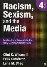 9781452217512-1452217513-Racism, Sexism, and the Media: Multicultural Issues Into the New Communications Age